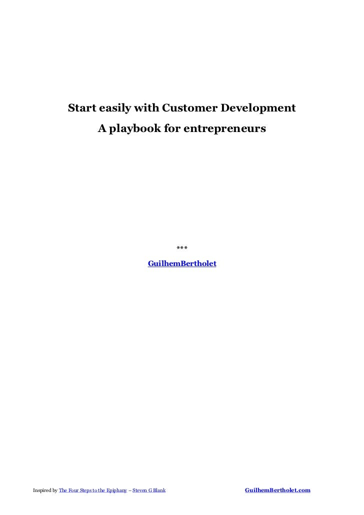 Start easily with Customer Development                            A playbook for entrepreneurs                            ...