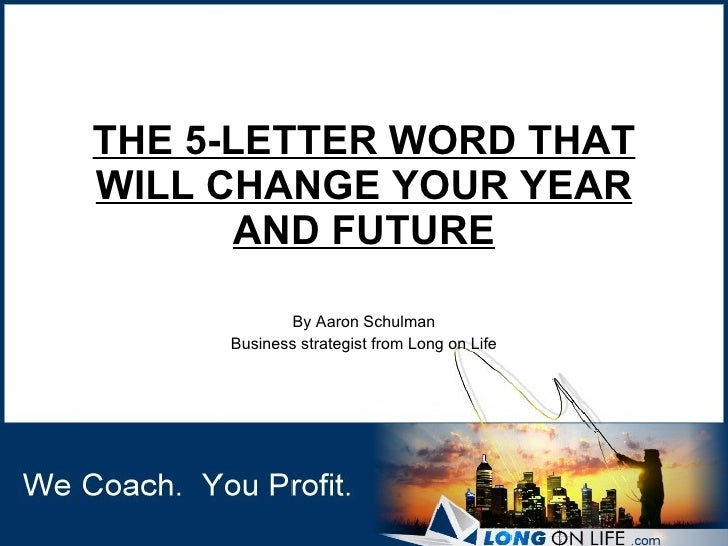 The 5 Letter Word That Will Change Your Year