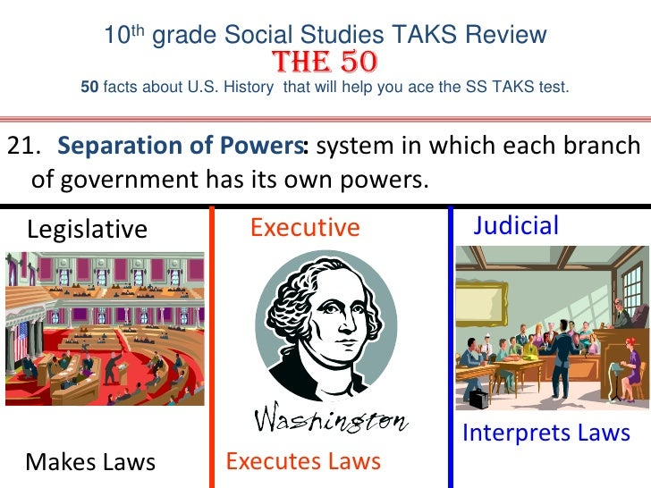 10th grade Social Studies TAKS ReviewThe 50 50 facts about U.S. History  that will help you ace the SS TAKS test.<br />Sep...