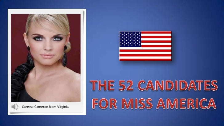 THE 52 CANDIDATES<br />FOR MISS AMERICA<br />Caressa Cameron from Virginia<br />