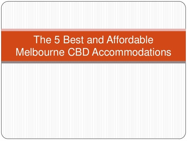 The 5 Best and Affordable Melbourne CBD Accommodations