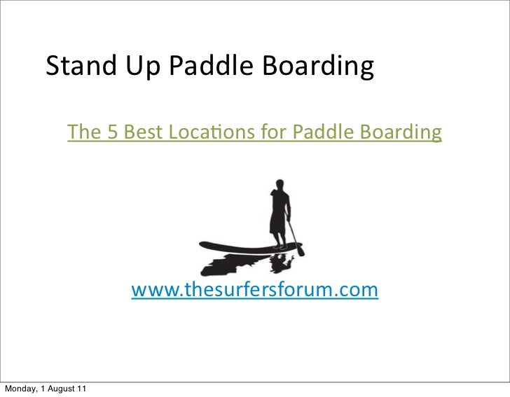 Stand Up Paddle Boarding              The 5 Best Loca<ons for Paddle Boarding                       www....