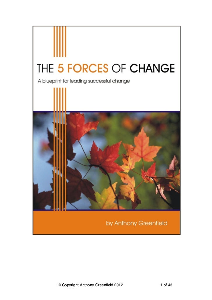 The 5 Forces of Change - a blueprint for leading successful change