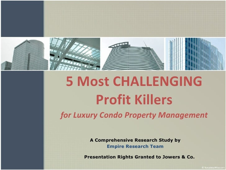 5 Most CHALLENGING Profit Killers for Luxury Condo Property Management A Comprehensive Research Study by Empire Research T...