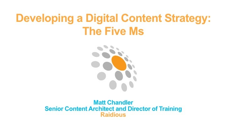 Creating a Digital Content Strategy: The Five Ms