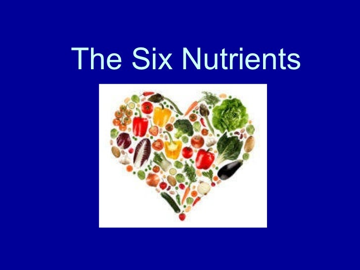 The Six Nutrients