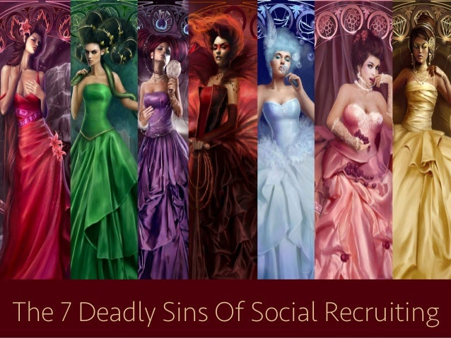 The 7 Deadly Sins Of Social Recruiting