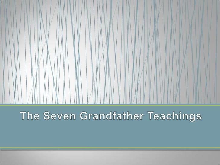 The 7 grandfather teachings