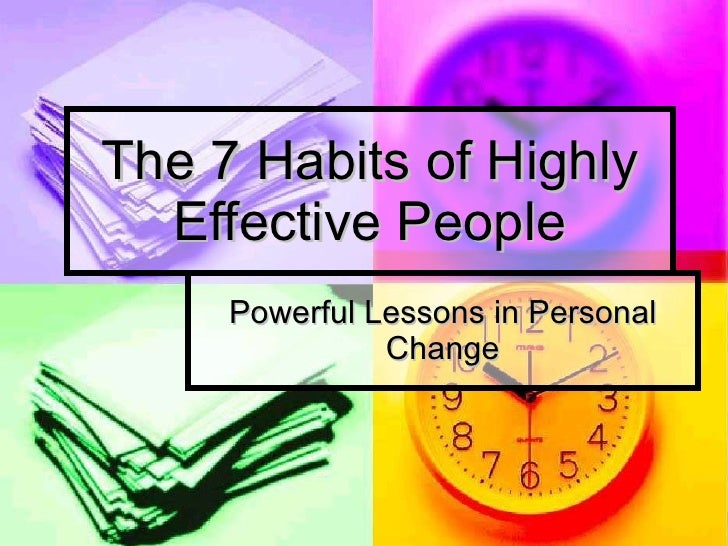 The 7 habits of highly effective people   session 1