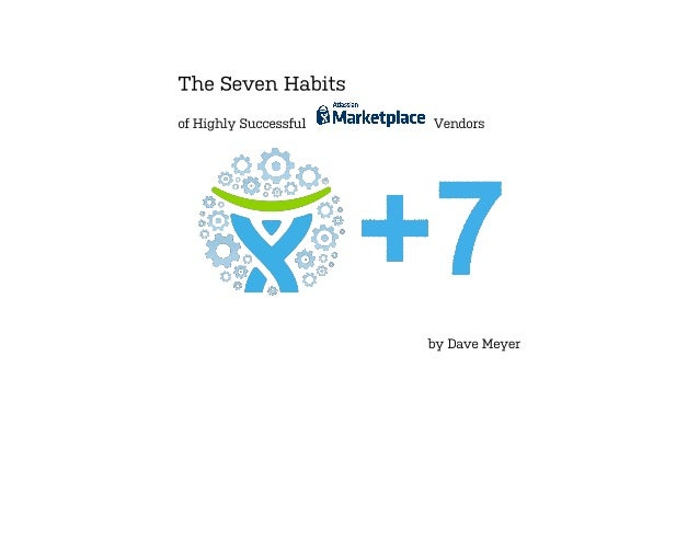 The 7 habits of high successful atlassian marketplace developers   by dave meyer
