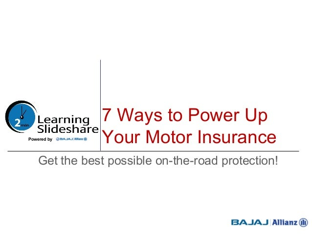 7 Ways To Power Up Your Motor Insurance