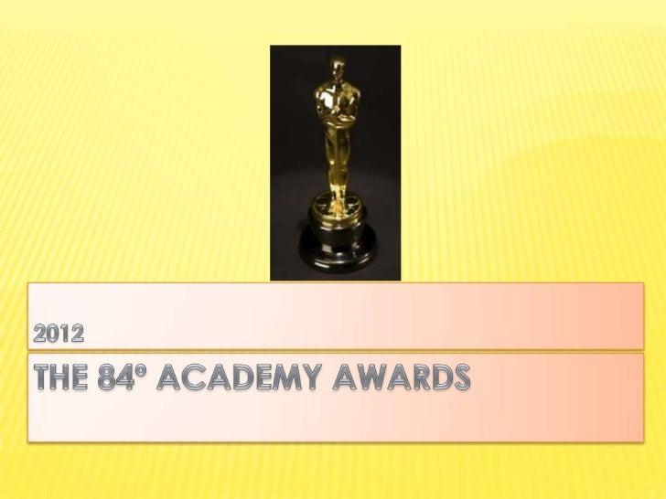 The 84º Academy Awards