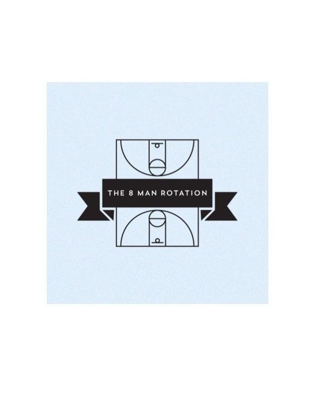 The 8 man rotation 2012 season