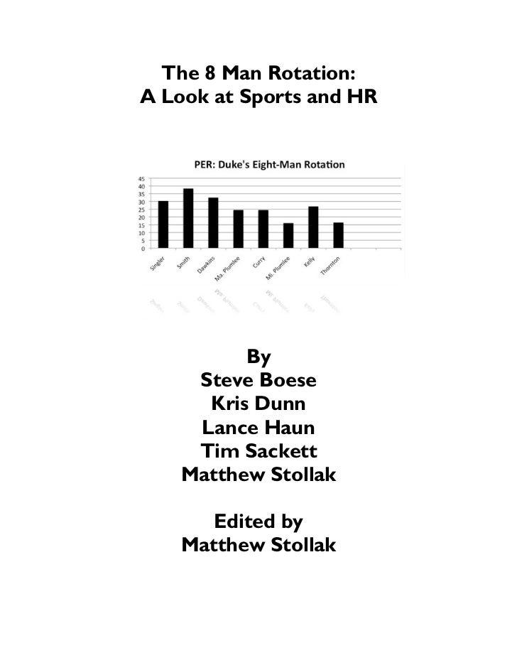 The 8 Man Rotation:A Look at Sports and HR          By     Steve Boese      Kris Dunn     Lance Haun     Tim Sackett    Ma...