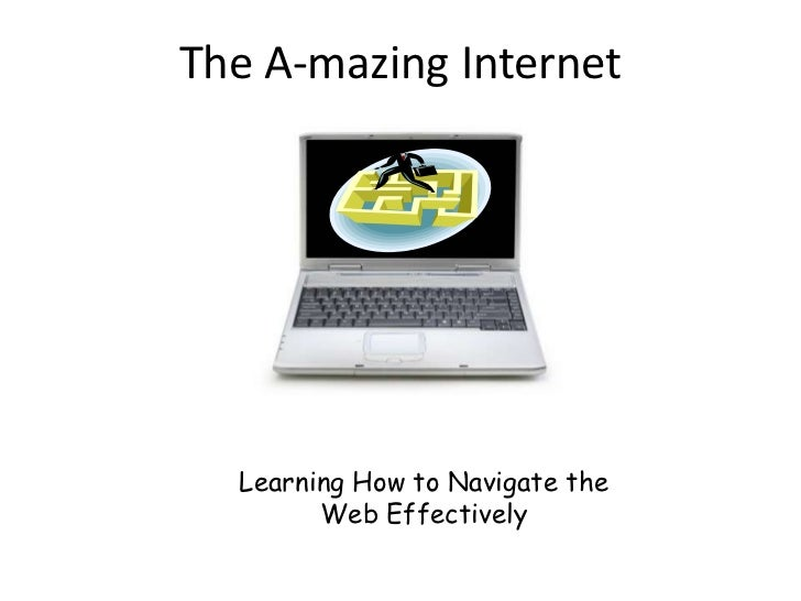 The A-mazing Internet