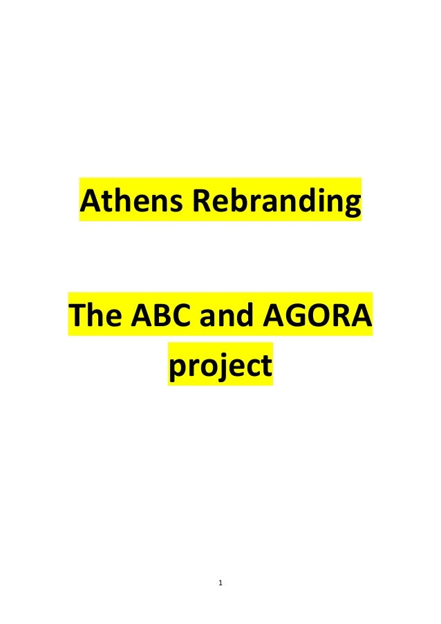 Rebranding Athens: The ABC and Agora Project.