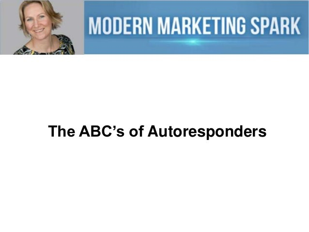 The ABC's of Autoresponders