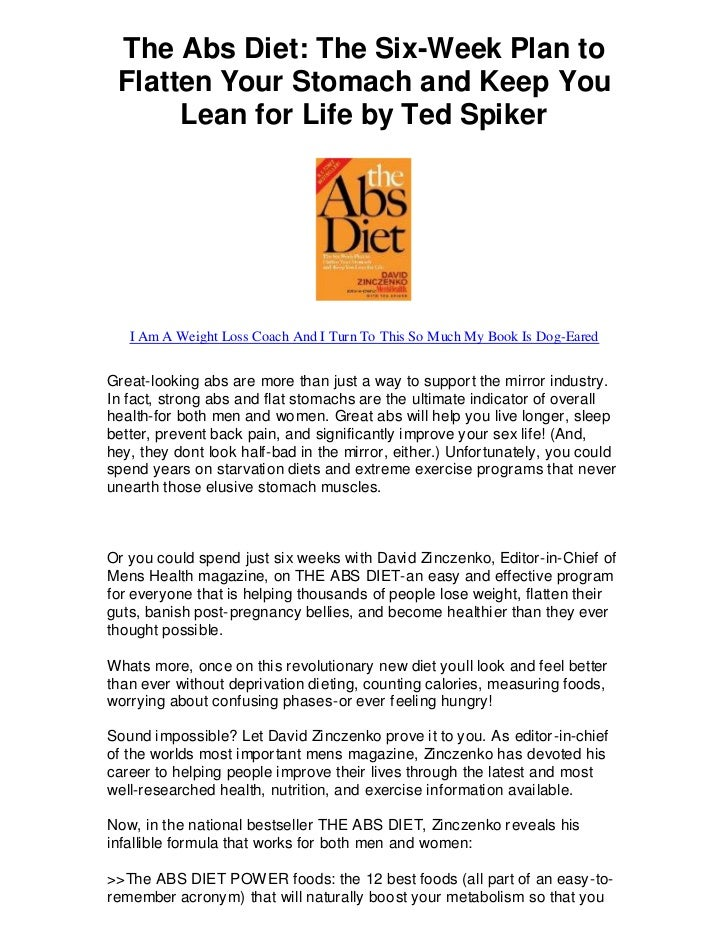 The Abs Diet: The Six-Week Plan to Flatten Your Stomach and Keep You      Lean for Life by Ted Spiker   I Am A Weight Loss...
