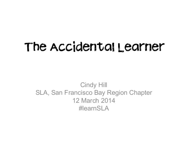 The accidental learner march 2014
