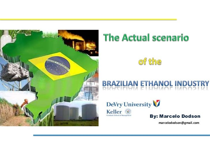 The actual scenario of the brazilian ethanol industry-2009-2010
