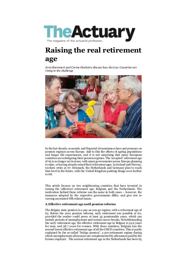 Raising the real retirement age Joris Beernaert and Corine Hoekstra discuss how the Low Countries are rising to the challe...