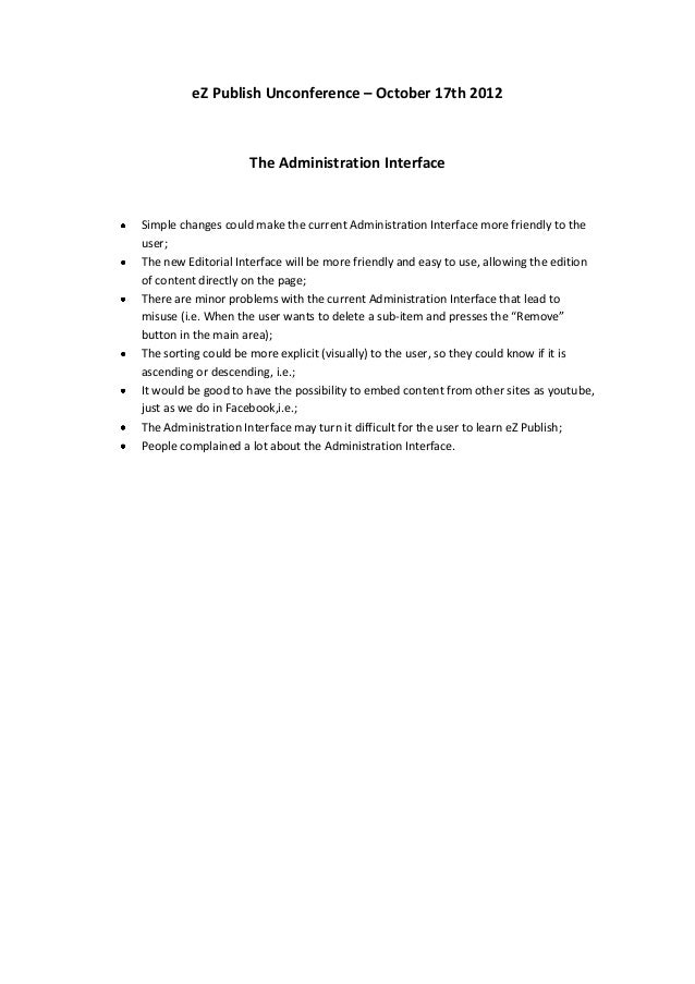 eZ Publish Unconference – October 17th 2012                    The Administration InterfaceSimple changes could make the c...