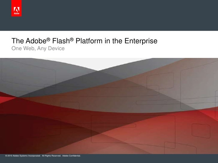 The Flash Platform Evangelist Kit<br />The goal of this presentation<br />To help developers champion the use of the Flash...