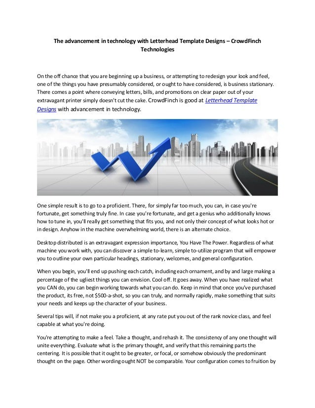 The advancement in technology with Letterhead Template Designs – CrowdFinch Technologies On the off chance that you are be...