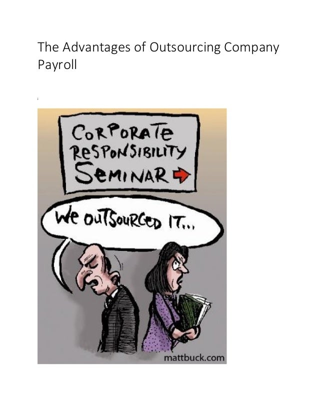 The Advantages of Outsourcing Company Payroll i