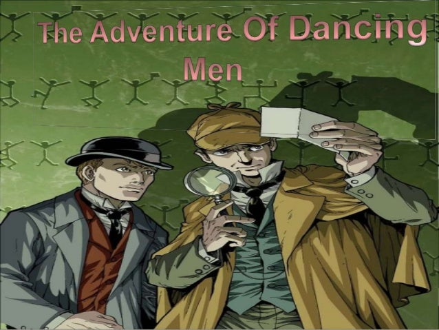 " The Adventure of the Dancing Men"", one of the 56 Sherlock Holmes short stories written by British author Sir Arthur Cona..."