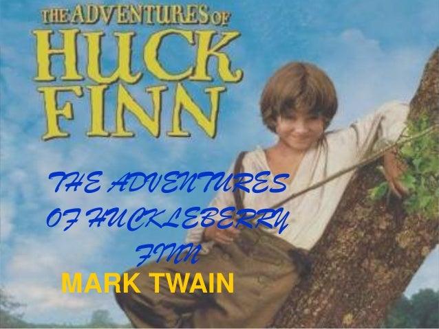 THE ADVENTURESOF HUCKLEBERRYFINNMARK TWAIN
