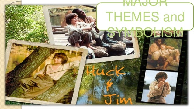 the adventures of huckleberry finn symbolism Analysis and explanation of major symbols and themes in adventures of huck finn by mark twain.