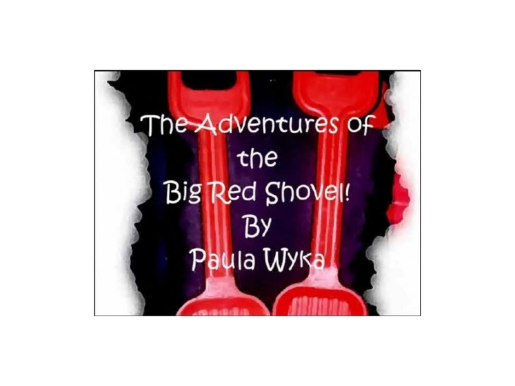 The Big Red Shovel came from Discovery Toys...                                   I bought my 1st red shovel is 23 years ol...