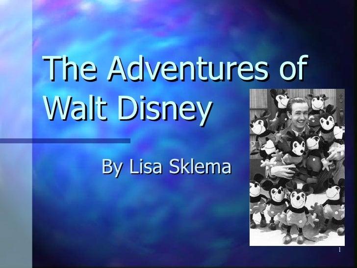 The Adventures of Walt Disney By   Lisa Sklema