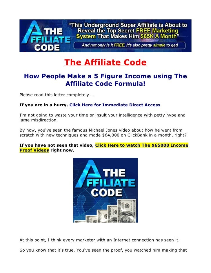 The Affiliate Code   How People Make a 5 Figure Income using The             Affiliate Code Formula! Please read this lett...