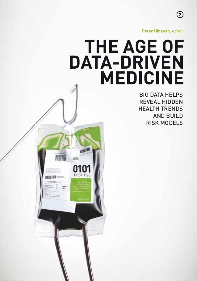 2       Peter Hinssen, editor The age ofdata-driven   medicine      Big data helps      reveal hidden      health trends  ...