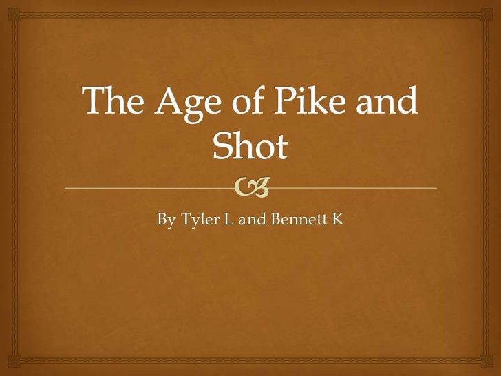 The age of pike and shot 2011