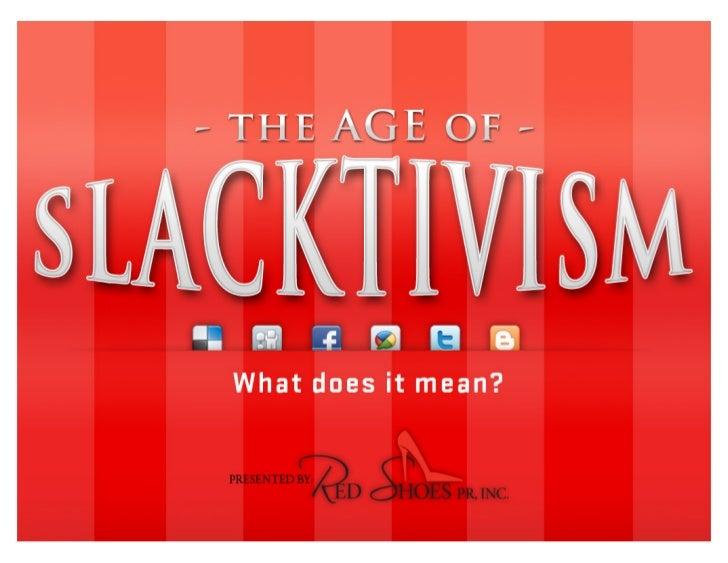 The Age of Slacktivism Motivating the Masses