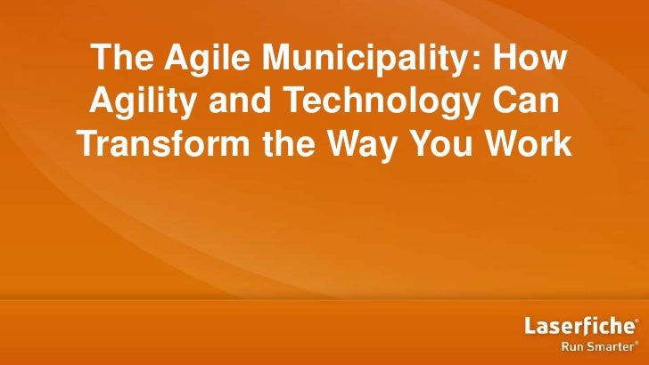 The Agile Municipality: How Agility and Technology CanTransform the Way You Work