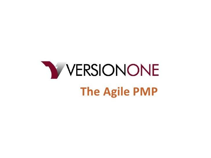 The Agile PMP<br />