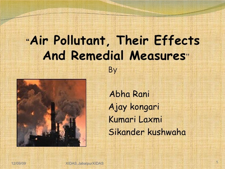 Types of Air Pollutent, effect and Remidies