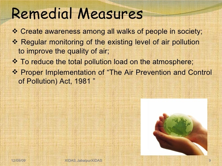 pollution causes effects and remedial measures Environmental science and engineering causes,effects,remedial measures of a air pollution b thermal pollution c noise pollution d.