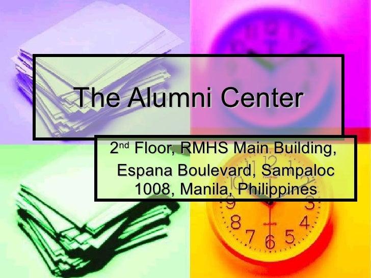 The Alumni Center Inauguration