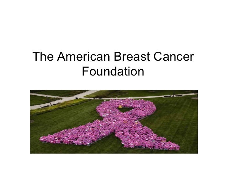 The American Breast Cancer Foundation