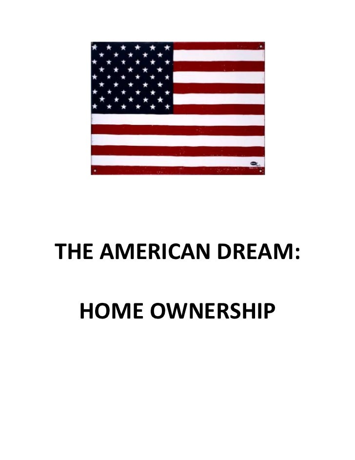 The American Dream Home Ownership