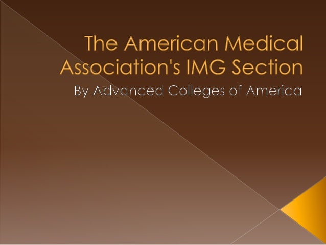 The American Medical Association's IMG Section