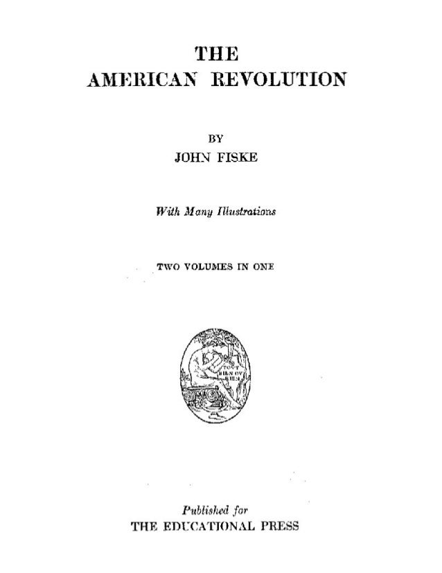WASHINGTON AT TRENTON By John Trumball THE AMERICAN REVOLUTION BY JOHN FISKE With Many Illustrations