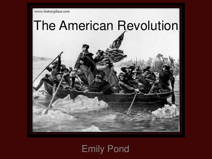 The American Revolution by Emily Pond