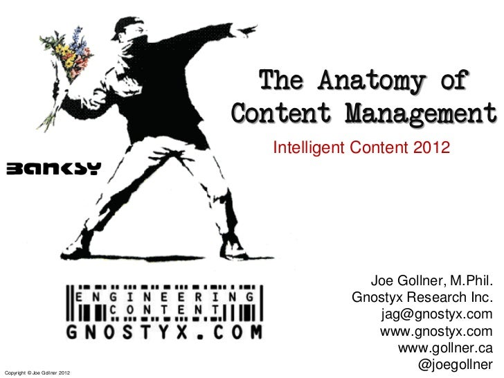 The Anatomy of                               Content Management                                 Intelligent Content 2012  ...
