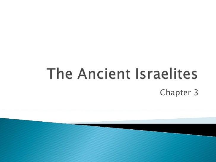 The Ancient Israelites 2009